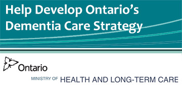 Help Develop Ontario's Dementia Care Strategy