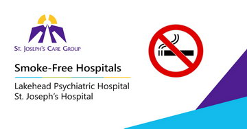Changes to Smoking Legislation affect St. Joseph's Hospital and Lakehead Ppsychiatric Hospital