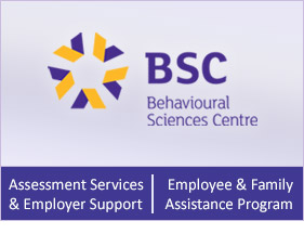 Behavioural Sciences Centre - Assessment Services & Employer Support and Employee & Family Assistance Program