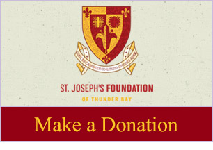 St. Joseph's Foundation of Thunder Bay - Make a Donation